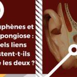 Otospongiose et acouphènes : quand une pathologie causale créé des symptômes acouphéniques.