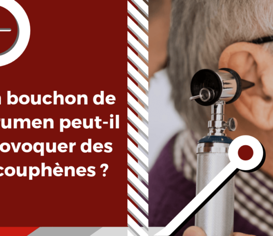 Les bouchons d'oreille causés par un surplus de cérumen dans le canal auditif peuvent constituer un facteur de risque acouphénique